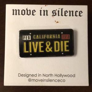"LA CALI ""Live & Die"" Pin"